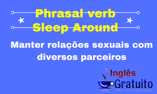 Phrasal verb Sleep Around